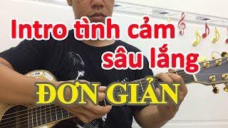 Hướng dẫn câu Intro đơn giản Em G D - học đàn guitar cơ bản | học guitar đệm hát | hoc dan ghi ta