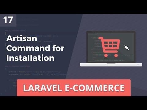 Laravel E-Commerce - Artisan Command for Installation - Part 17