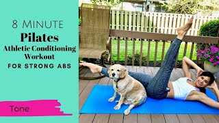 8 Minute Pilates Athletic Conditioning Workout for Strong Abs
