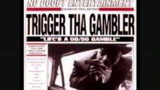 Trigger Tha Gambler   Broken Language Pt 2   YouTube