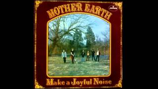 Mother Earth -  Stranger In My Own Hometown