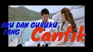 KISAH GURU CANTIK DAN MURIDNYA-Alur Cerita Film I FINE THANK YOU LOVE YOU Official Sub Indo