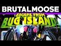 Escape from Bug Island! - brutalmoose