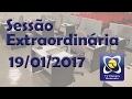 Sessão extraordinária 19/01/2017