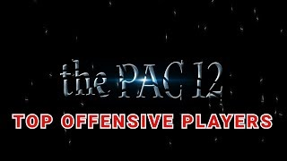 PAC 12 TOP OFFENSIVE PLAYERS 2019 COLLEGE FOOTBALL