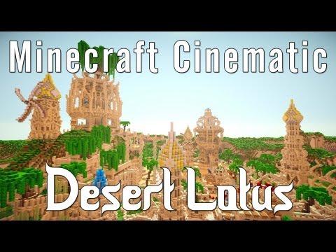Minecraft Cinematic - Desert Lotus [New Heaven]