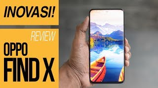 REVIEW OPPO FIND X RESMI INDONESIA