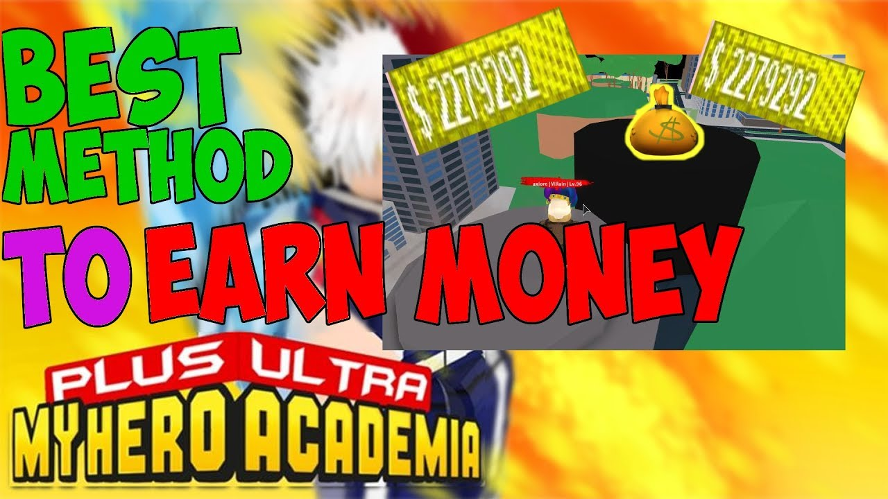 Best Method To Earn Money To Change Quirk For Beginner Plus