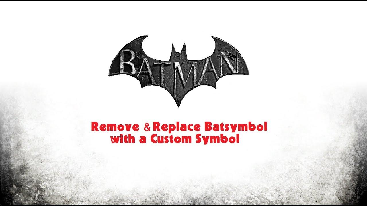 Tutorial Batman Arkham Asylum City Origins Remove Batsymbol