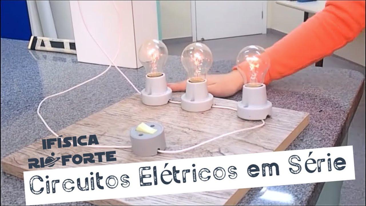 Circuito Serie : Circuitos elétricos em série ifÍsica youtube