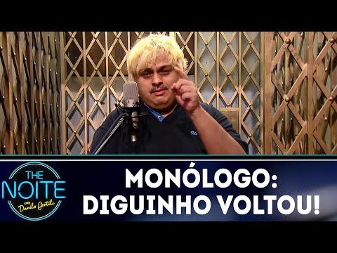 Monólogo: Diguinho voltou! | The Noite (04/06/18)