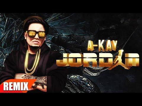 Jordan (Remix) | A Kay | Punjabi Remix Song Collection | Speed Records