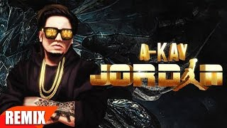 Jordan (Remix) | A Kay | Punjabi Remix Song Collection | Speed Records