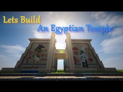 Lets Build: An Egyptian Temple - Ep1