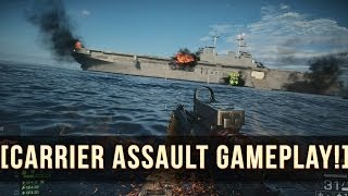 NAVAL STRIKE CARRIER ASSAULT GAMEPLAY! | Battlefield 4