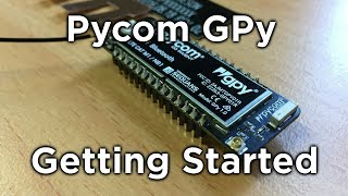 Getting Started with Pycom GPy Mp3
