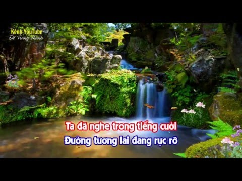 Ơi cuộc sống mến thương karaoke (Sáng tác: Nguyễn Ngọc Thiện)