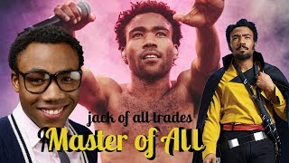 Donald Glover: How Versatility Defines Our Generation