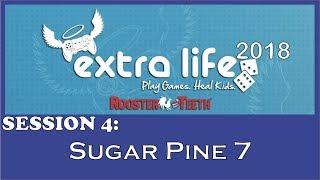 RT Extra Life 2018 - Sugar Pine 7