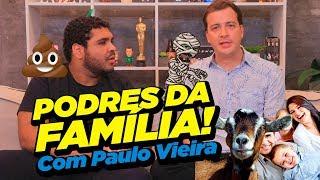 Gambar cover OS MAIORES PODRES DE FAMÍLIA COM PAULO VIEIRA