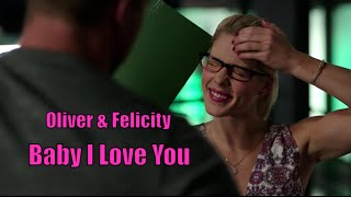 Oliver & Felicity | Baby I Love You