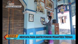 """Download Video Sapa Santri: """"Haul"""" Pesantren Tremas Rutin Dilakukan Tiap Tahun MP3 3GP MP4"""