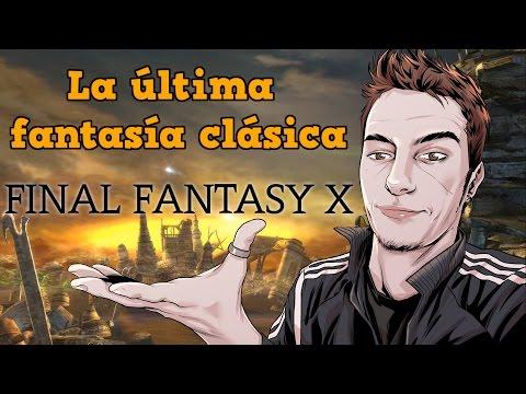 [ESPECIAL]  FINAL FANTASY X - La última fantasía clásica