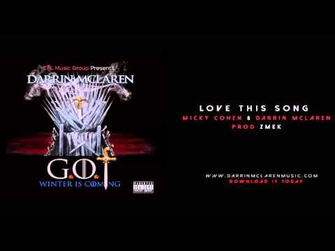 Micky Cohen & Darrin Mclaren- Love This Song - [Prod By Zmek] Official Audio