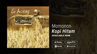 MOMONON - KOPI HITAM (Official Audio)