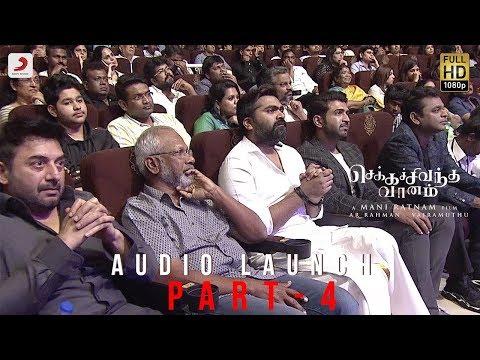 Chekka Chivantha Vaanam - Audio launch Live Part 4/4 | A.R. Rahman | Mani Ratnam, Vairamuthu
