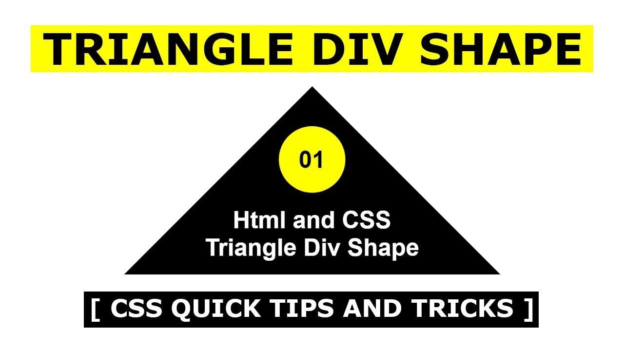 Html And CSS Triangle DIV Shape - CSS Quick Tips And Tricks - CSS Quick  Shape Design