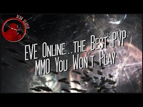 EVE Online…the Best PVP MMO You Won't Play