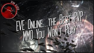 EVE Online...the Best PVP MMO You Won