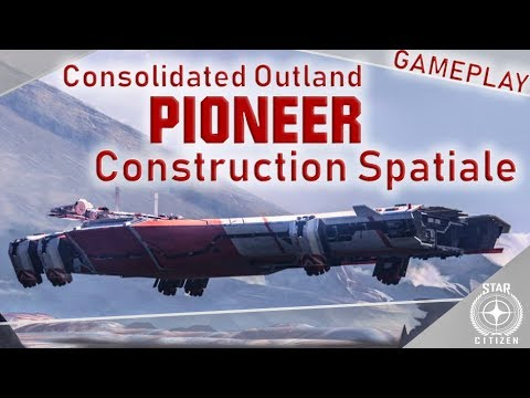 Gameplay Star Citizen - Pioneer and space construction (ENG subtitles only) from YouTube · Duration:  16 minutes 28 seconds