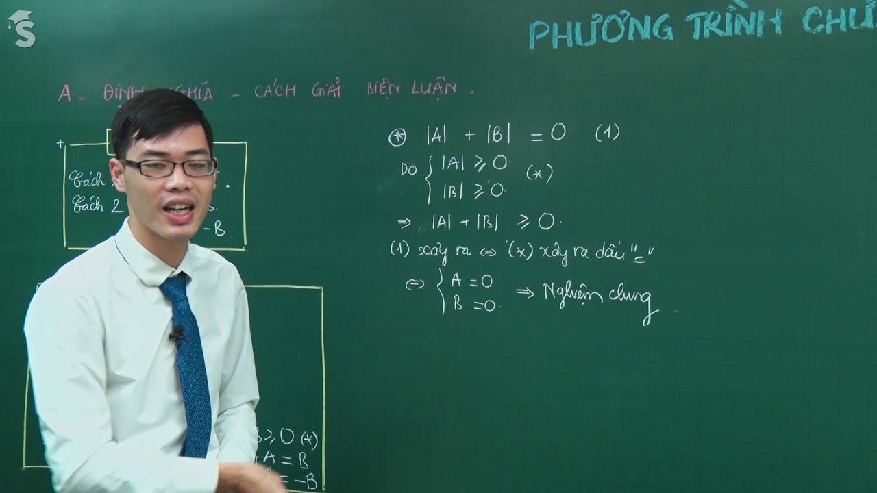 Phương trình chứa dấu giá trị tuyệt đối – Môn Toán 10 – Thầy Nguyễn Công Chính