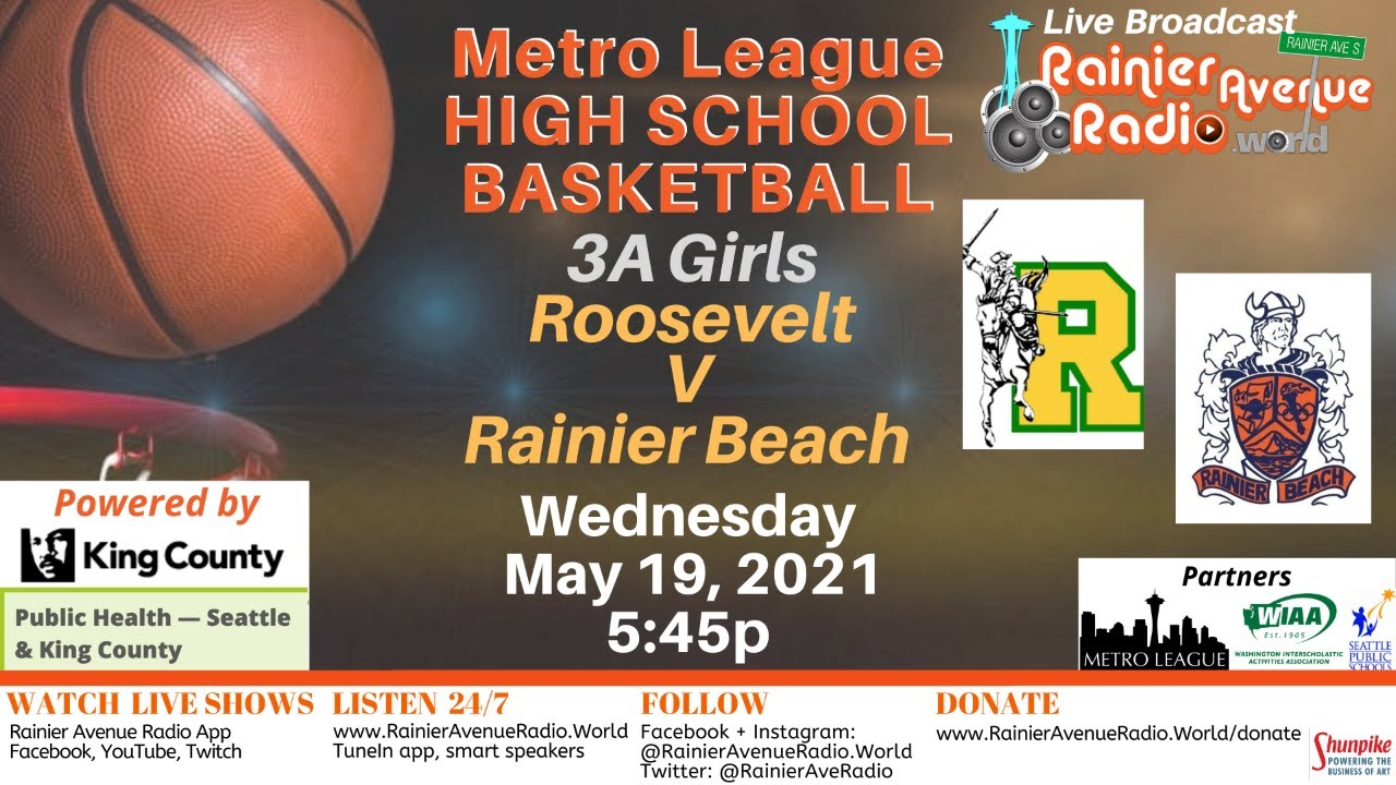 5-19-21 Metro League Basketball: Girls & Boys Roosevelt v Rainier Beach