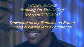Lionel Richie - Dancing On The Ceiling (DJ CHIPS REMIX).wmv