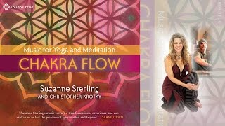 Suzanne Sterling & Christopher Krotky – Chakra Flow #90SecondSampler