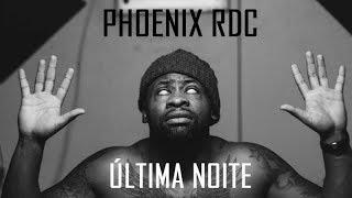 Phoenix Rdc ltima Noite Letra.mp3