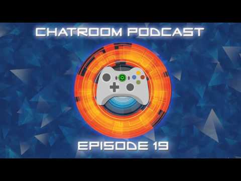 The Chatroom Podcast - Episode 19