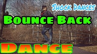 Big Sean-Bounce Back Dance