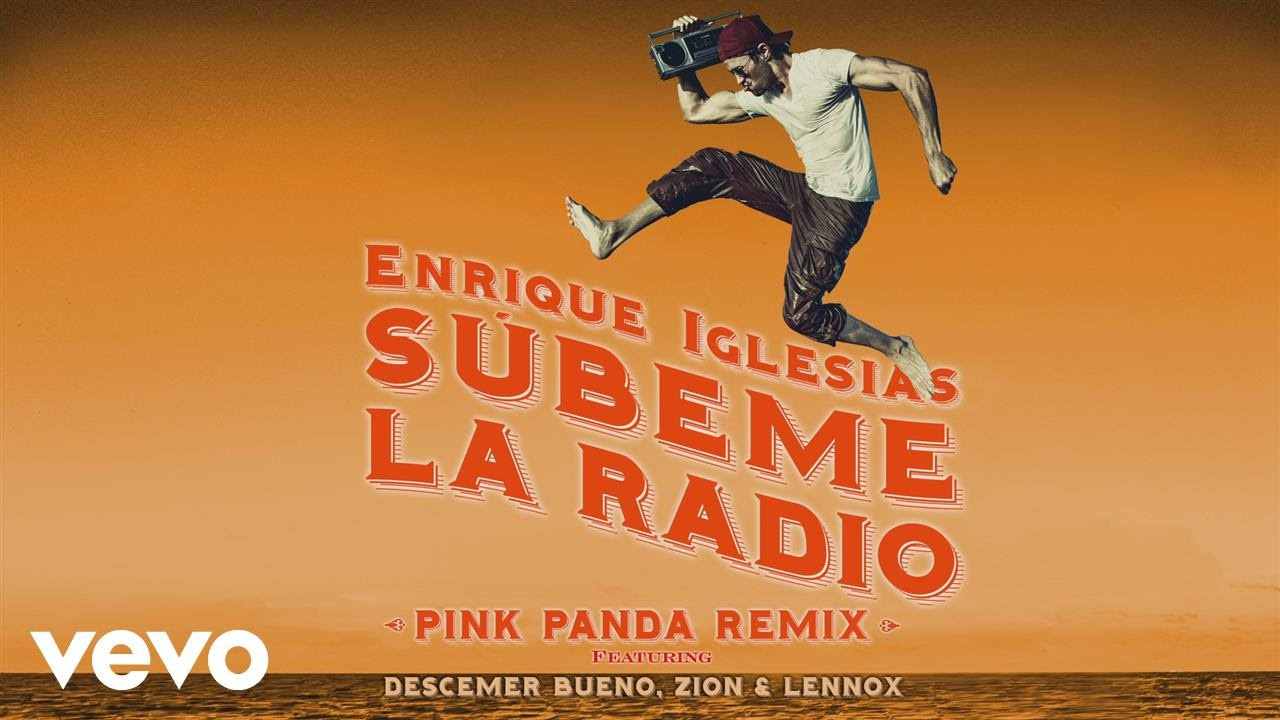 SUBEME LA RADIO (Pink Panda Remix) (Lyric Video)