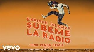 Enrique Iglesias SUBEME LA RADIO Pink Panda Remix ft