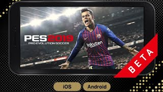 Pes 2019 Beta Free Download (Apk+Data)