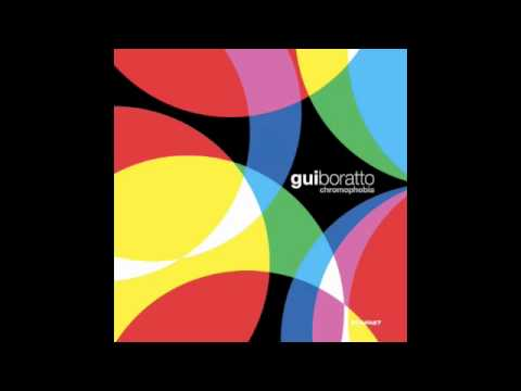 Gui Boratto- Beautiful Life