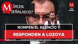 ¿Qué dicen los señalados por Emilio Lozoya?