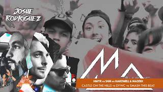 Castle On The Hill vs DYWC vs Smash This Beat (Hardwell UMF 2017 Mashup)