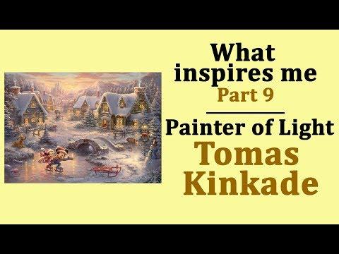 what-inspires-me.-part-9-.-tomas-kinkade,-painter-of-light