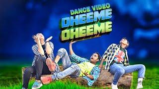 Download DHEEME DHEEME    Dance video    Choreographer:- Rahul Parihar    A Film By :- Savan Choudhary