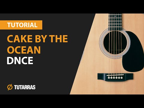 How to play CAKE BY THE OCEAN by DNCE - Acoustic GUITAR LESSON